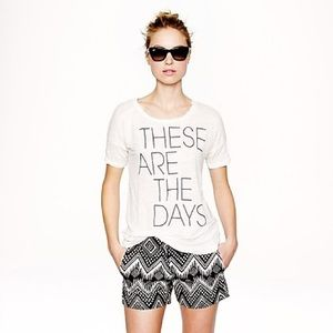 """J. Crew """"These Are The Days"""" Linen Tee"""